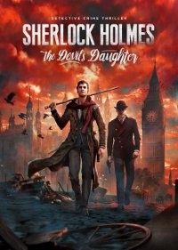 Обложка игры Sherlock Holmes: The Devil's Daughter