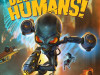 Скриншоты Destroy All Humans!